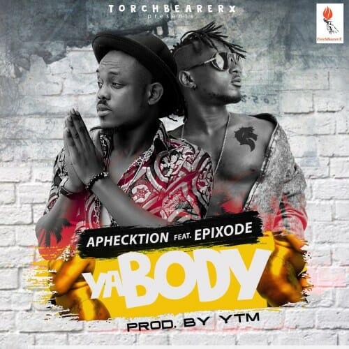 Aphecktion feat. Epixode – Ya Body (Prod. YTM)