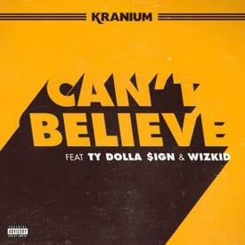 Kranium ft Ty Dolla $ign -Wizkid Cant Believe (Dj Kenya Remix)