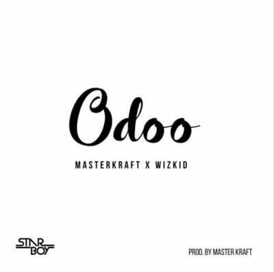 Masterkraft-x-Wizkid -Odoo(Dj Kenya Edit)