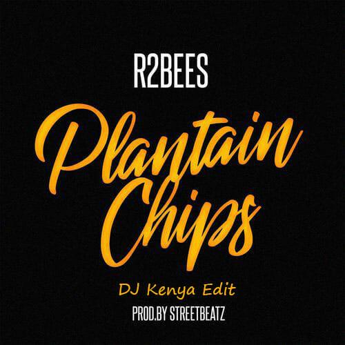 Photo of R2bees -Plantain Chips(Dj Kenya Edit)