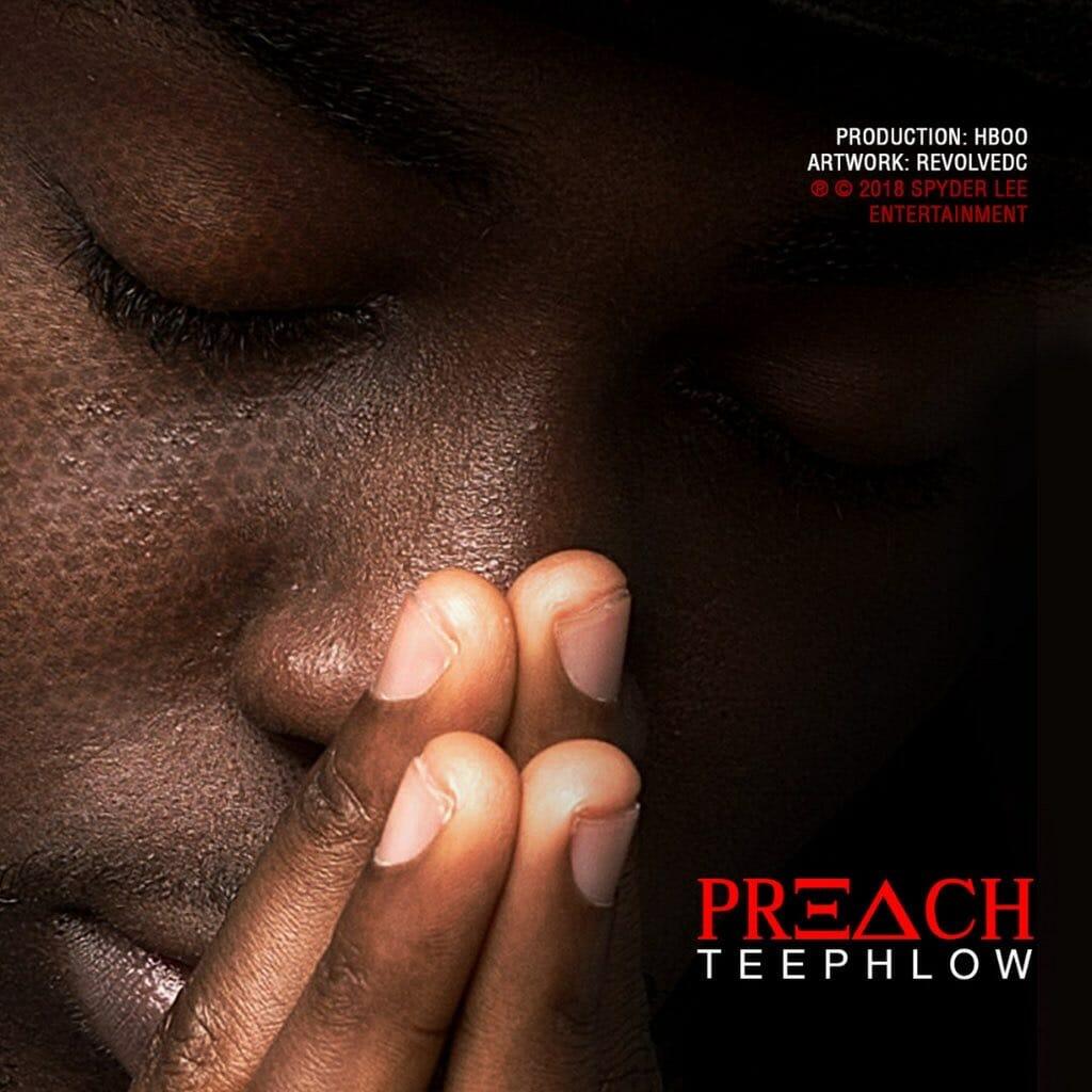 LYRICS: Teephlow – Preach