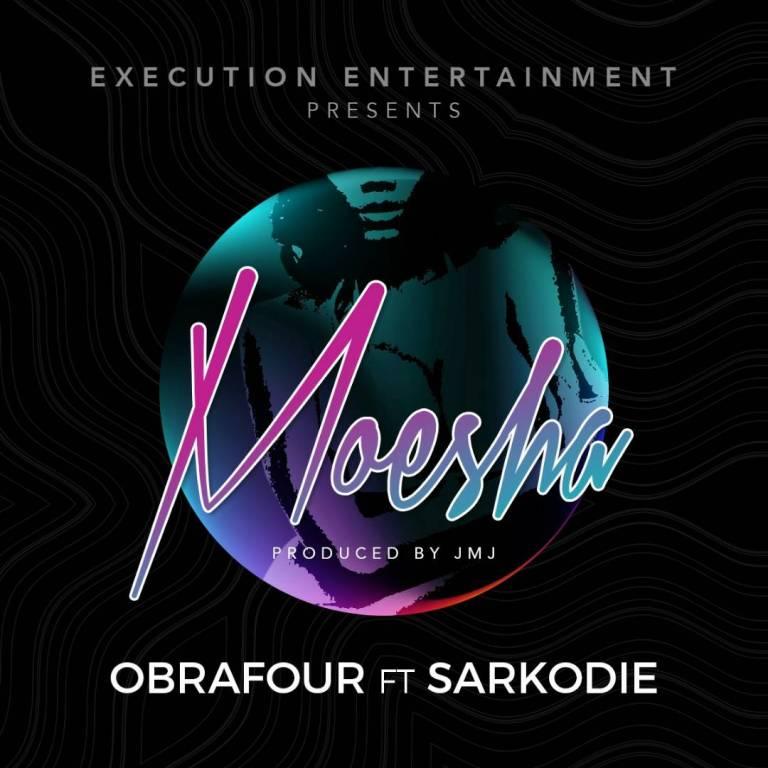 "Next Release: Obrafour – ""Moesha"" ft sarkodie (Prod. By JMJ)"