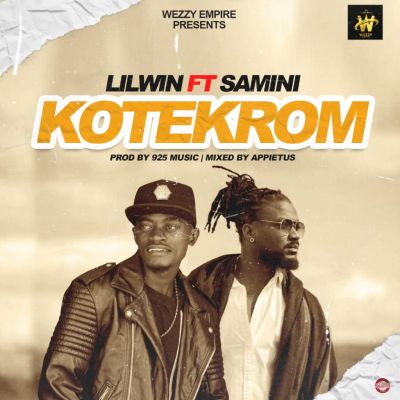 Photo of Next Release: Lilwin Feat Samini – KoteKrom (Prod By 925 Music & Mixed By Appietus)