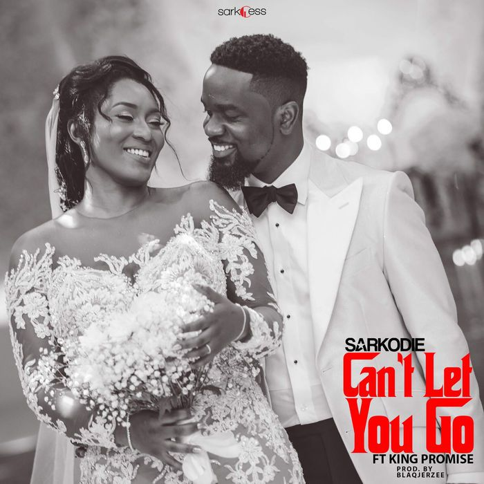 LYRICS: Sarkodie – Can't Let You Go Ft. King Promise