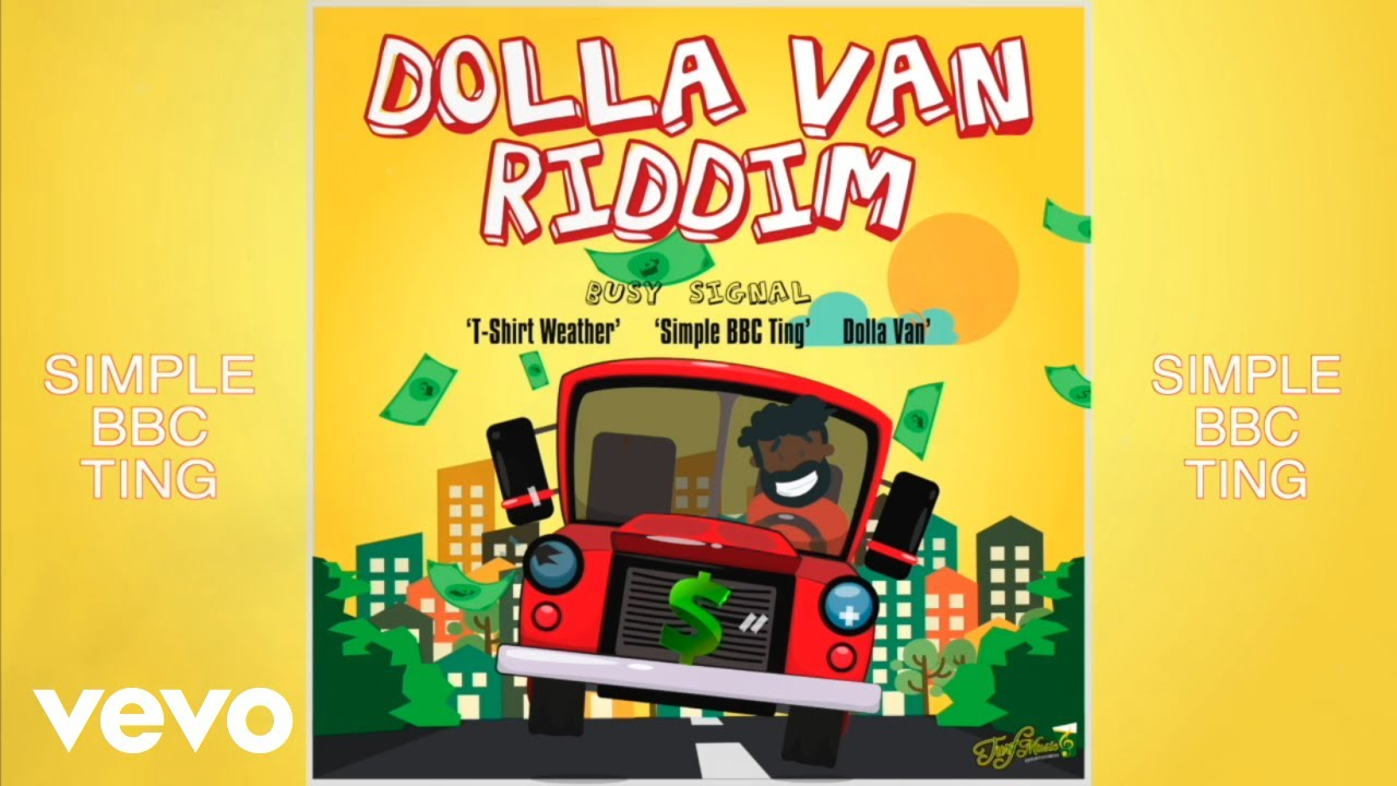 Busy Signal – Dolla Van (Prod. By Turf Music Entertainment)