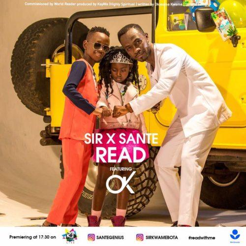Lyrics: Sir x Sante feat. Okyeame Kwame – Read