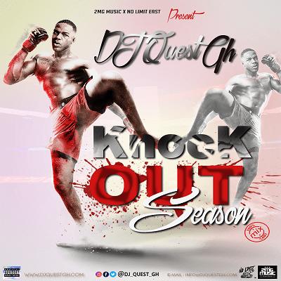 DJ Quest GH — Knock Out Season Mix