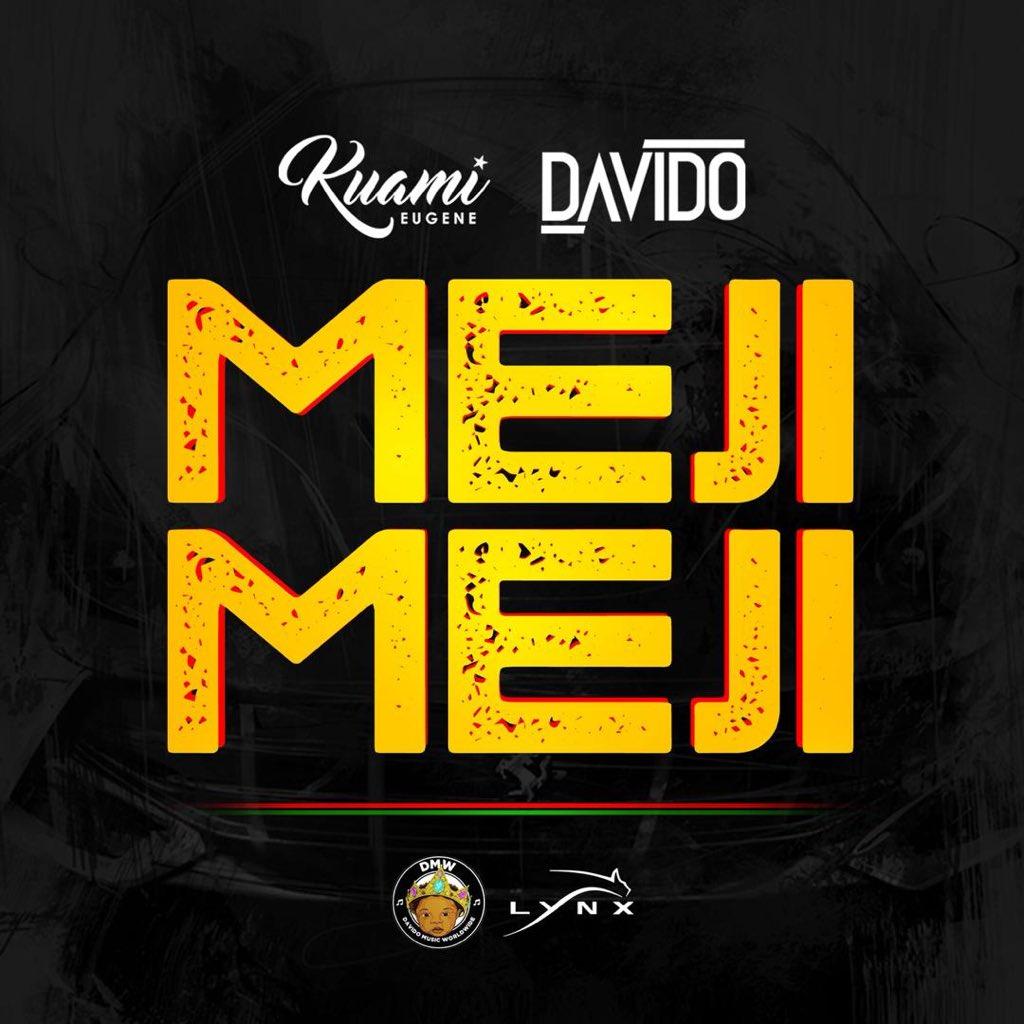 Kuami Eugene x Davido – Meji Meji (Prod. By Fresh VDM)