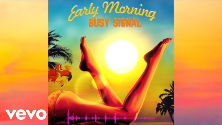 Busy Signal – Early Morning (Prod. By Don Richie Production)