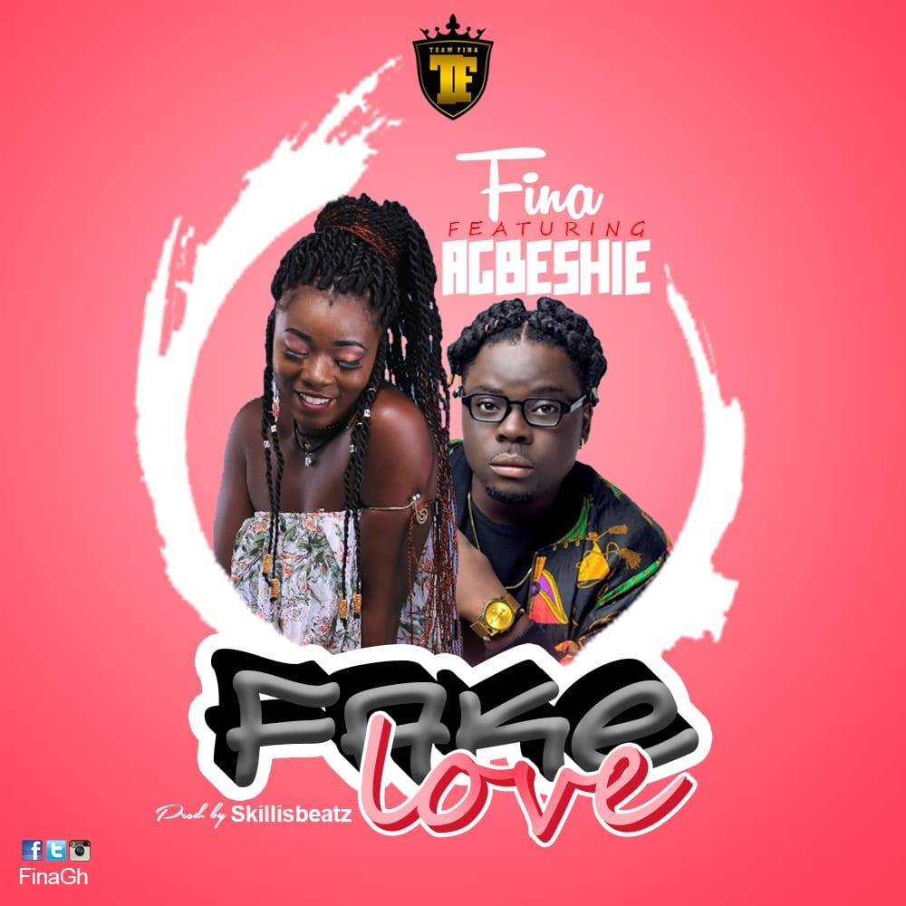 Fina – Fake Love (Feat. Agbeshie) (Prod. By SkillisBeatz)