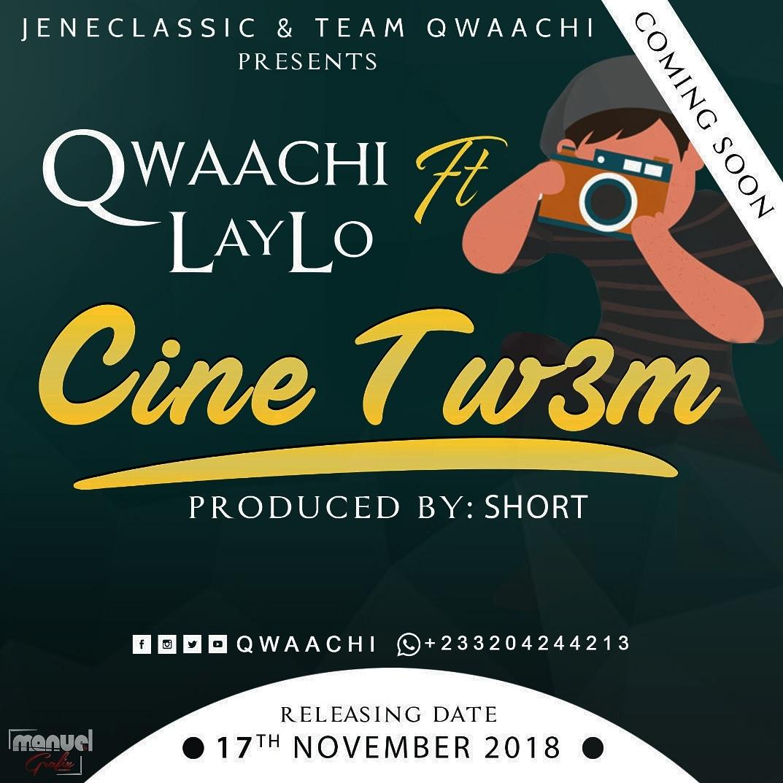Next Release: Qwaachi ft. Laylo – Cine Tw3m (Prod. By Short)