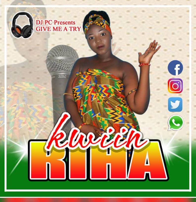 Kwiin Riha – Give me A Try (Prod DJPC)