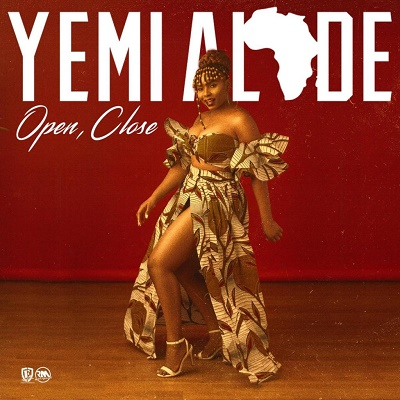 Yemi Alade – Open and Close