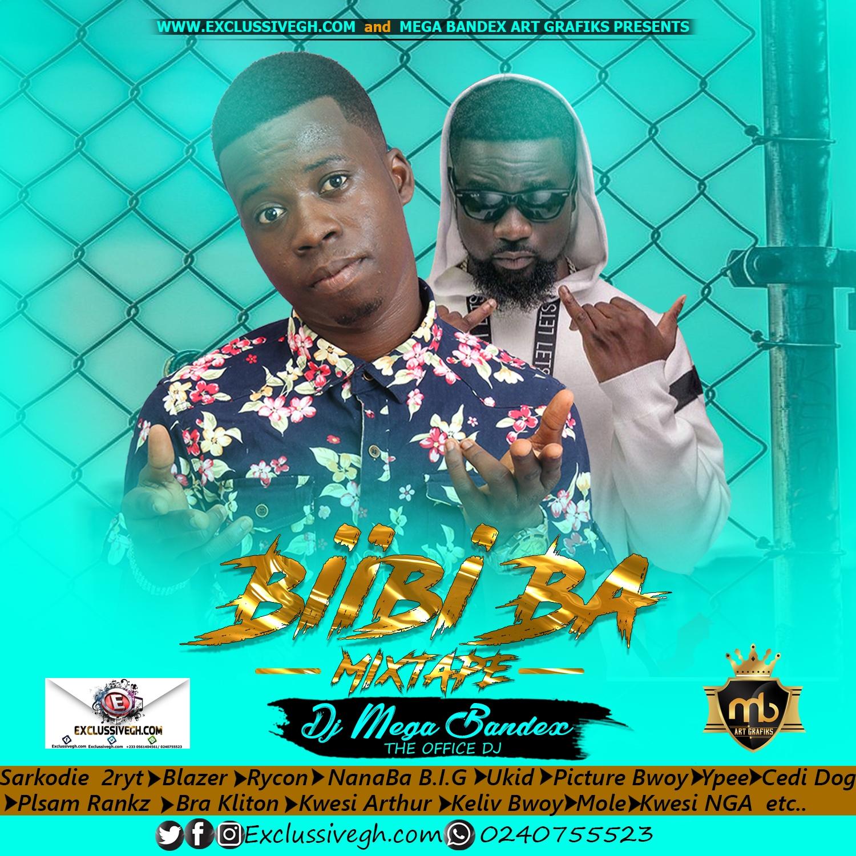 Biibi Ba Mixtape – (Hosted DJ Mega Bandex)