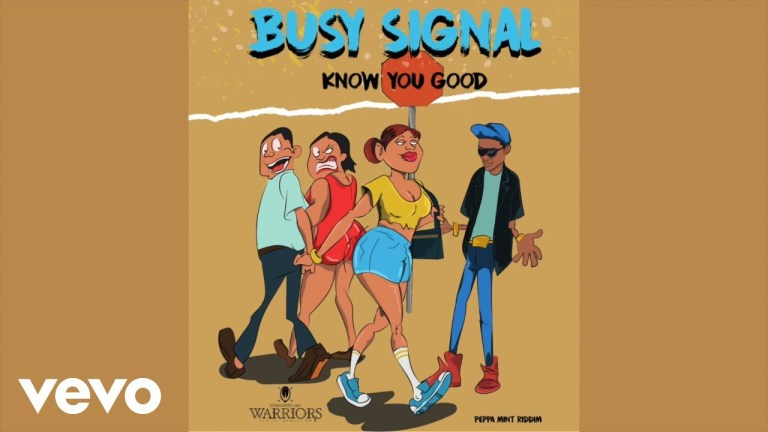 Busy Signal – Know You Good