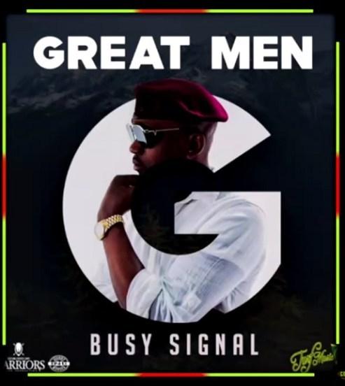 Busy Signal – Great Men (Prod Dameon Gayle)