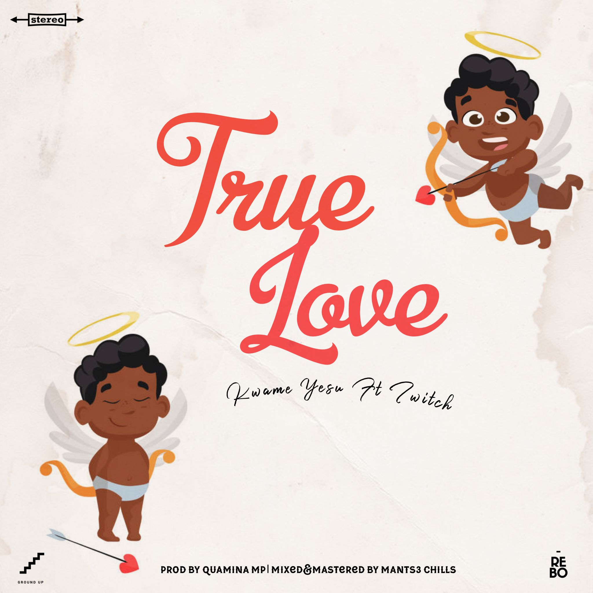 Kwame Yesu – True Love ft Twitch (Prod Quamina MP)