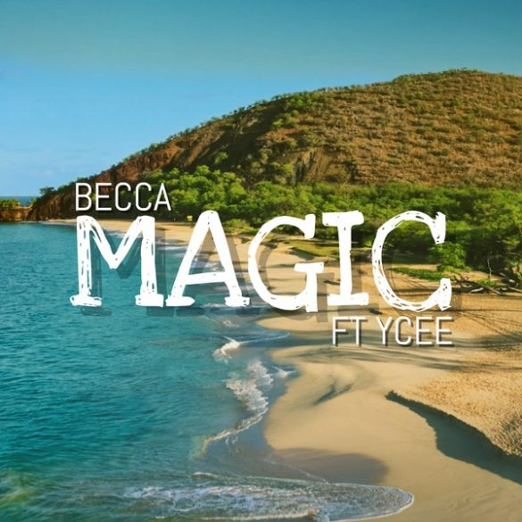 Becca – Magic ft. Ycee  (Prod Adey)