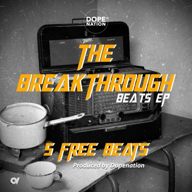 DopeNation – The Breakthrough Ep (Free Beats)