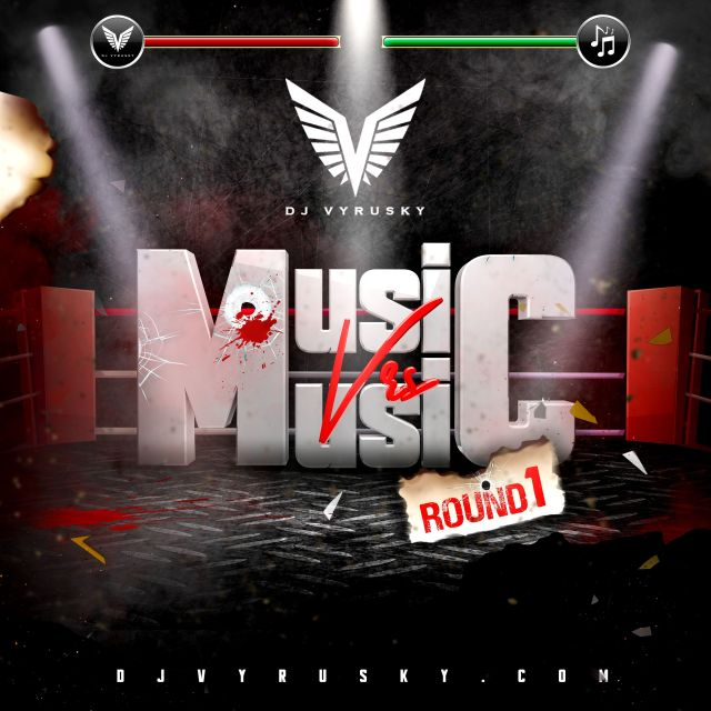 Dj Vyrusky – Music Vs. Music (Mixtape)