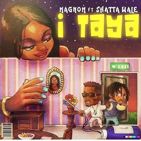 MagNom – I Taya ft. Shatta Wale (Prod B2)
