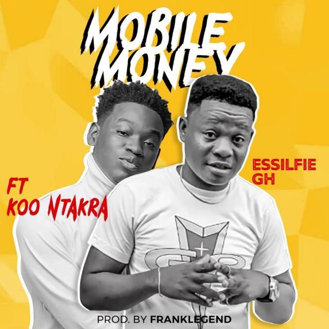 Essilfie – Mobile Money ft. Koo Ntakra (Prod Frank Legend)