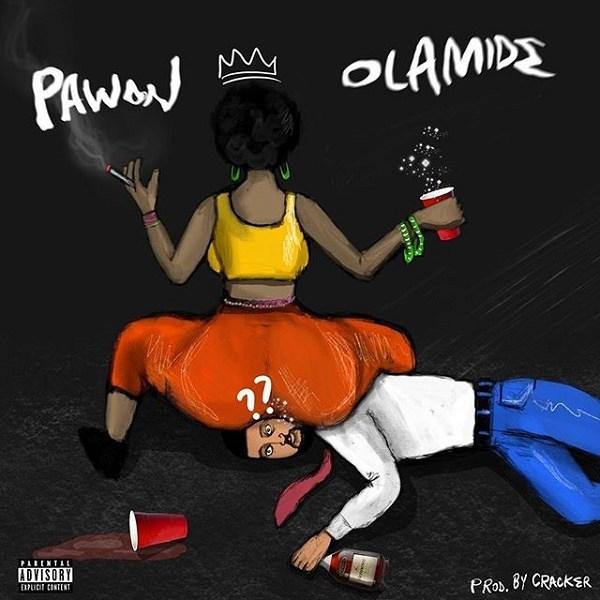 Olamide – Pawon (Prod Cracker)
