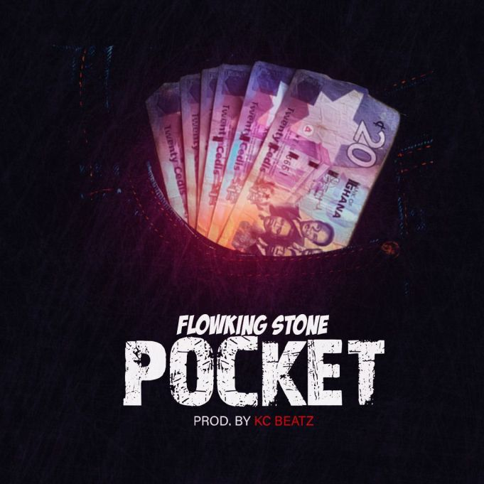 Flowking Stone – Pocket (Prod. By Kc Beatz)