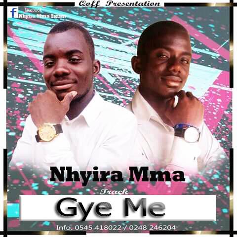 Photo of Nhyira Maa – Gye Me