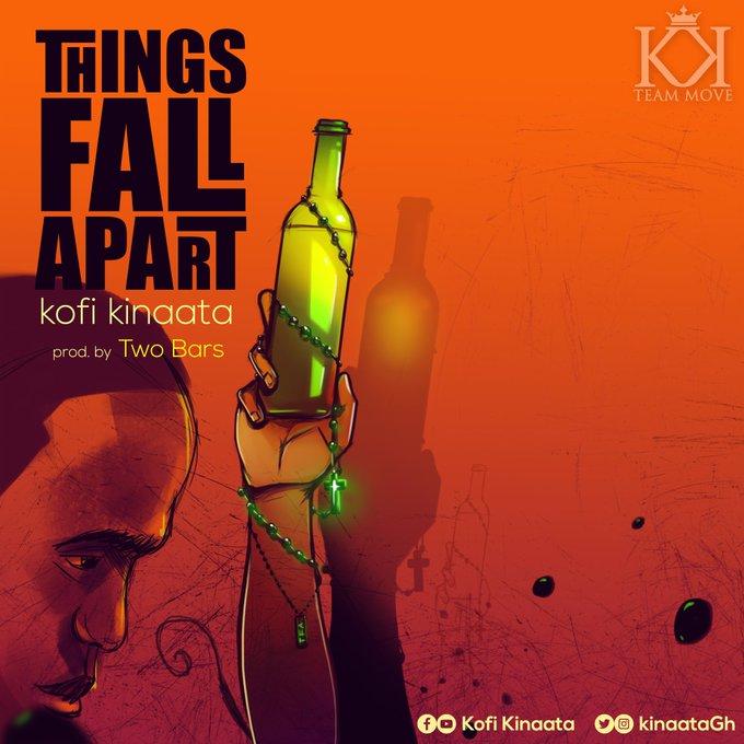 Kofi Kinaata – Things Fall Apart (Prod Two Bars)