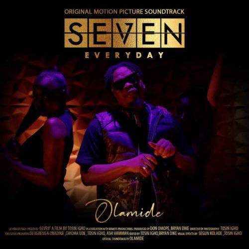 Olamide – Seven (Everyday) (Prod Pheelz)
