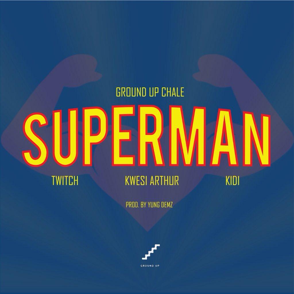 Twitch – Superman Ft Kwesi Arthur x KiDi (Prod By Yung D3mz)