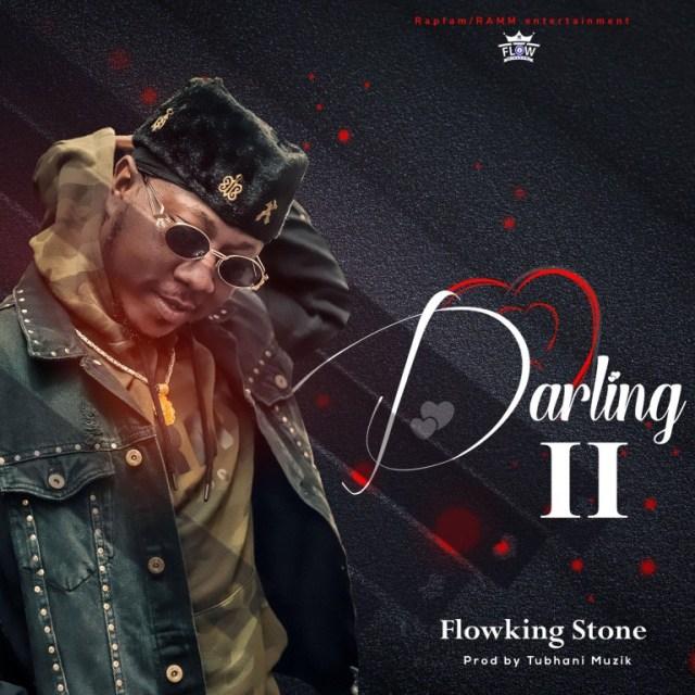 Flowking Stone – Darling II (Prod. TubhaniMuzik)