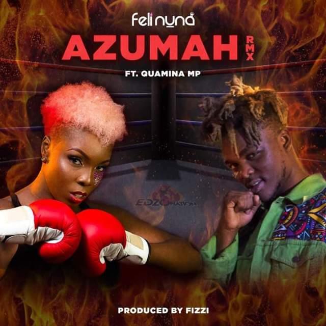 Feli Nuna – Azumah (Remix) ft. Quamina Mp