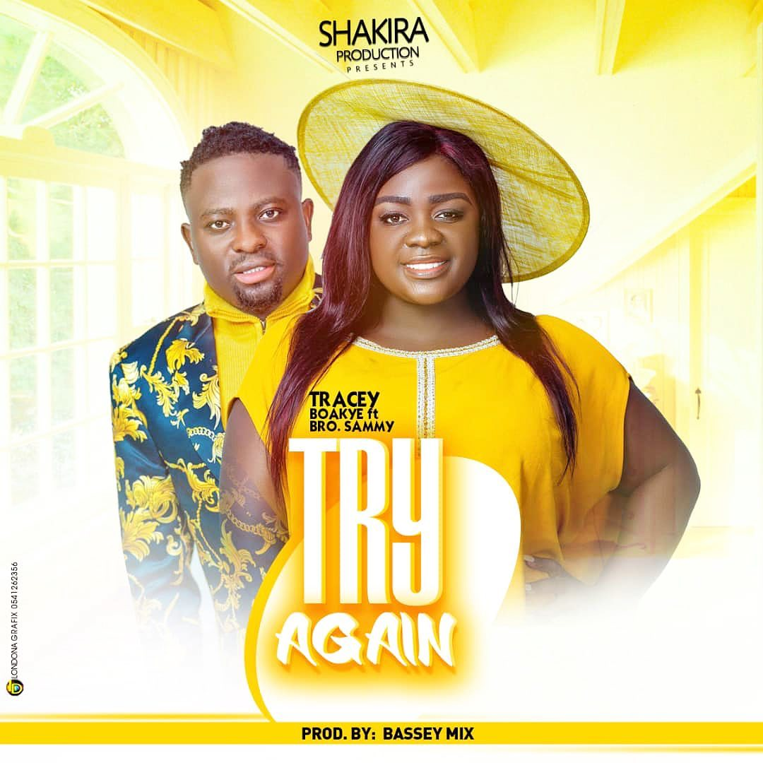 Tracey Boakye – Try Again ft. Brother Sammy