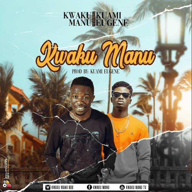 Kwaku Manu ft. Kuami Eugene – Kwaku Manu (Prod Kuami Eugene)