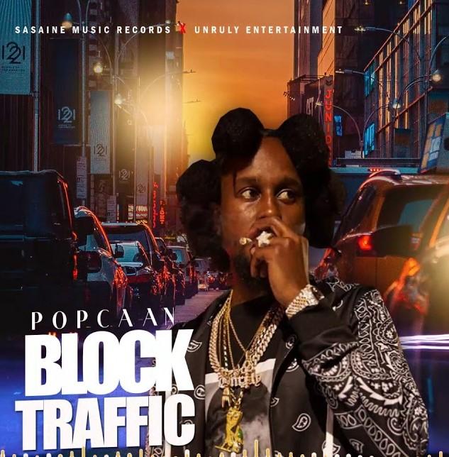 Popcaan – Block Traffic (Prod. Sasaine Music Records)