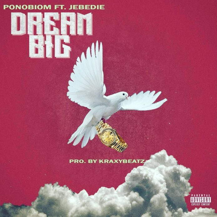 Yaa Pono – Dream Big ft. Jebedie (Prod. KraxyBeatz)