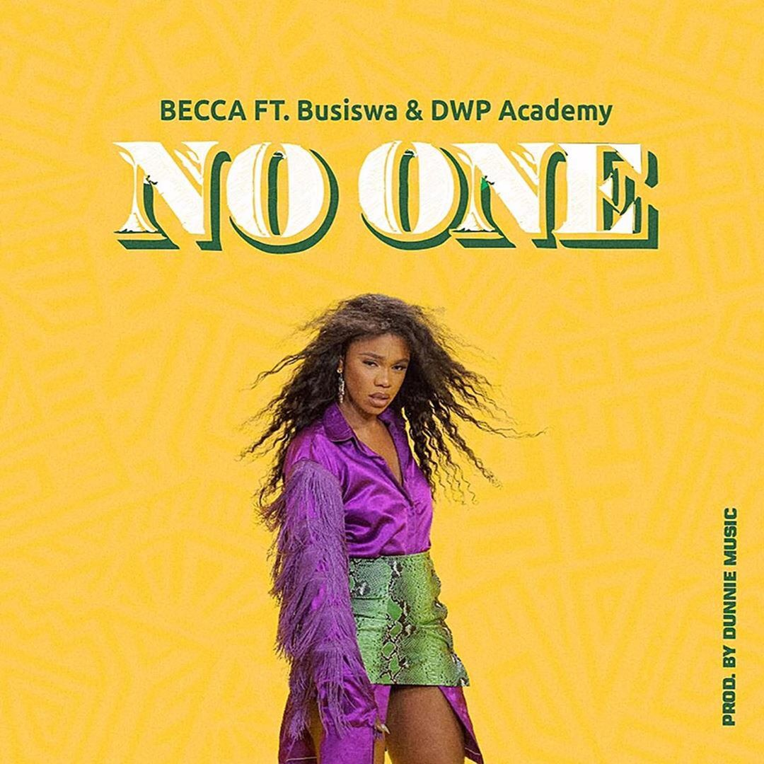 Becca – No One ft. Busiswa x DWP Academy