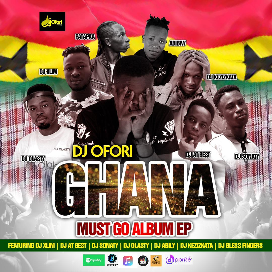 Dj Ofori – Ghana Must Go Ep Album