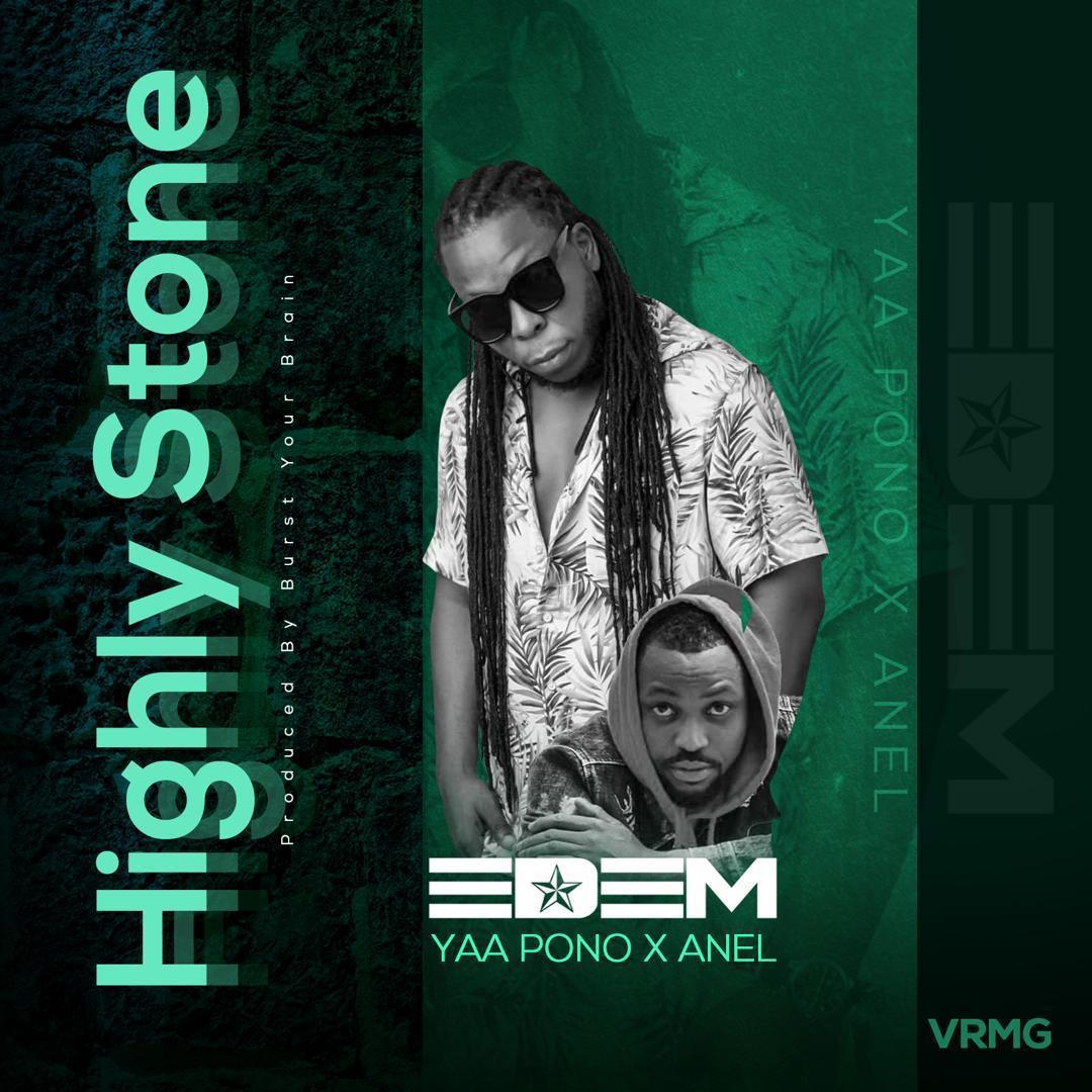 Edem – Highly Stone ft. Yaa Pono & Anel