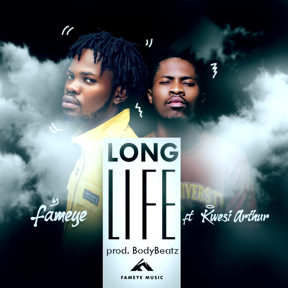 Fameye – Long Life ft. Kwesi Arthur (Prod. Body Beatz)