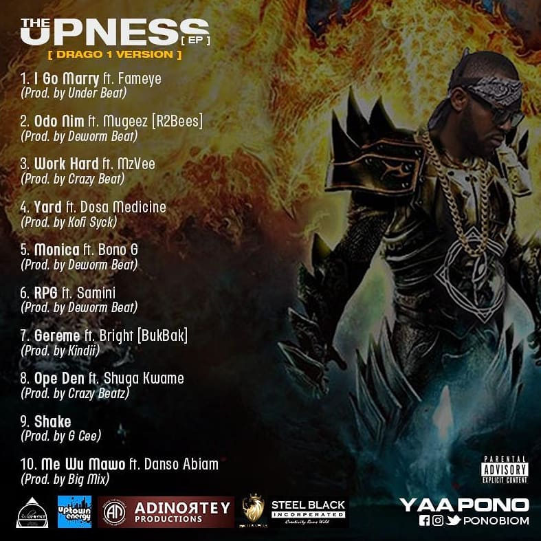 "Yaa Pono Finally Drops Tracklist For His – ""Upness Ep"""