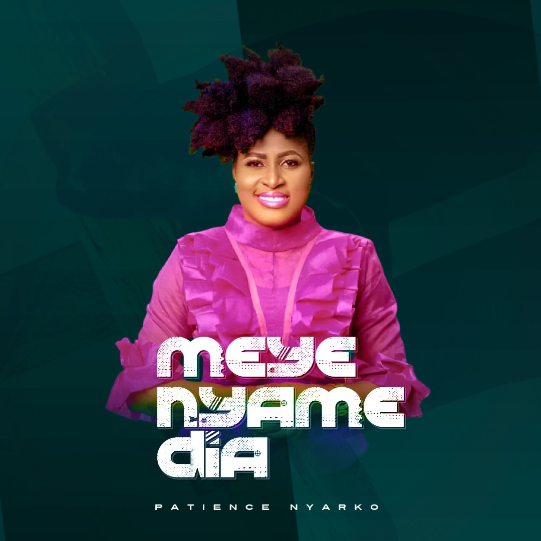 Photo of Patience Nyarko – Meye Nyame Dia