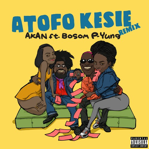 Akan – Atofo Kesie (Remix) ft. Bosom P-Yung (Prod. TwistedWavex)