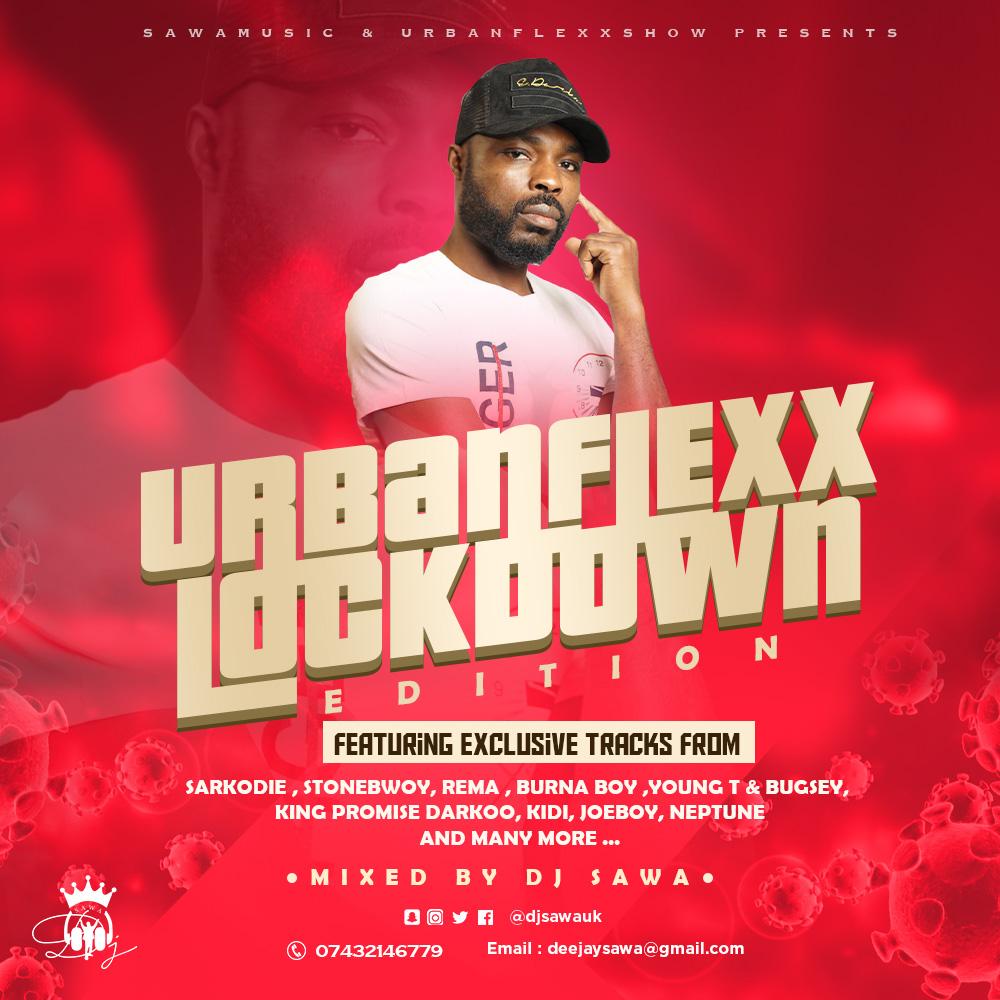 DJ Sawa – Urbanflexx Lockdown (Mixtape)