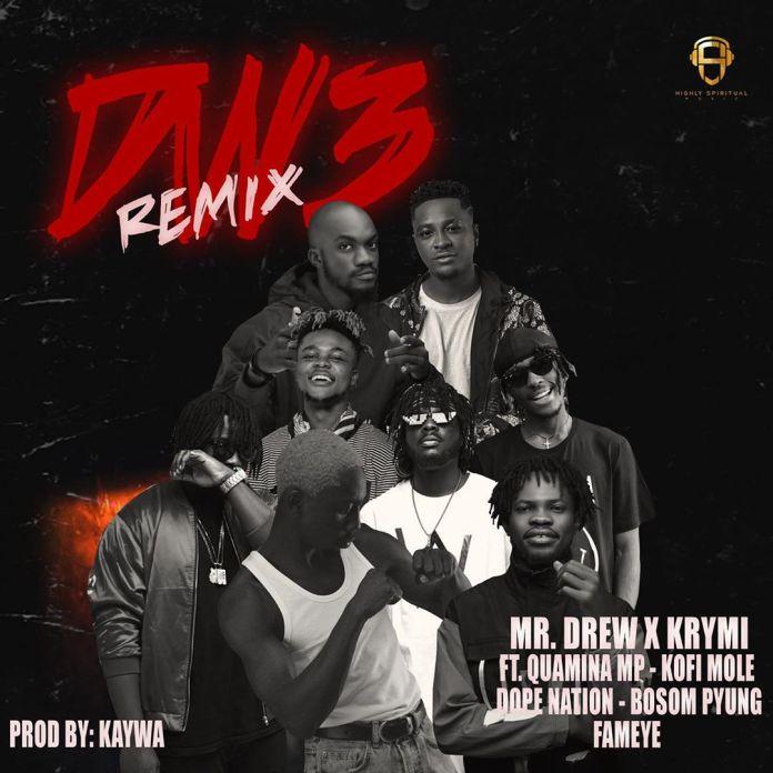 Mr Drew x Krymi – Dw3 (Remix) ft. Kofi Mole, Quamina MP, Dopenation, Bosom P-Yung & Fameye