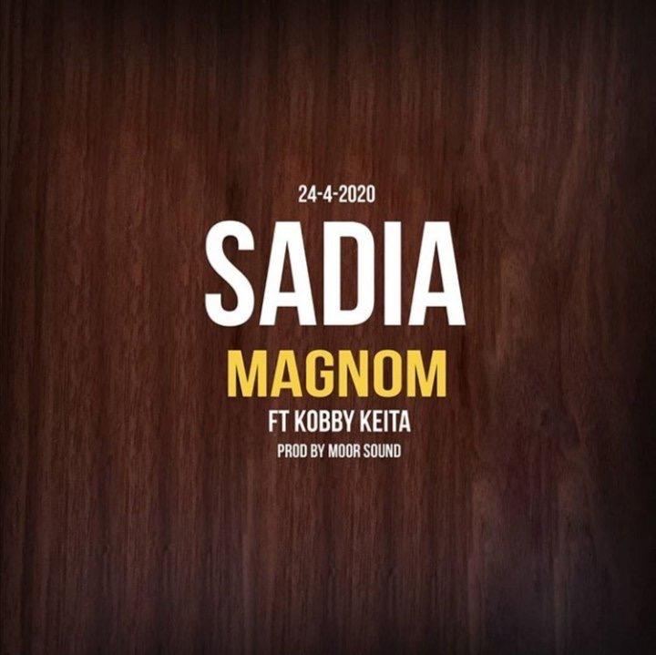 Magnom – Sadia ft. KobKeita (Prod. Moor Sound)
