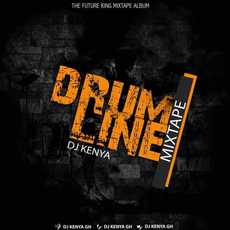 DJ Kenya – Drum Line (Mixtape)