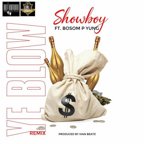 Showboy – Y3 Blow (Remix) ft. Bosom P-Yung (Prod. IvanBeatz)